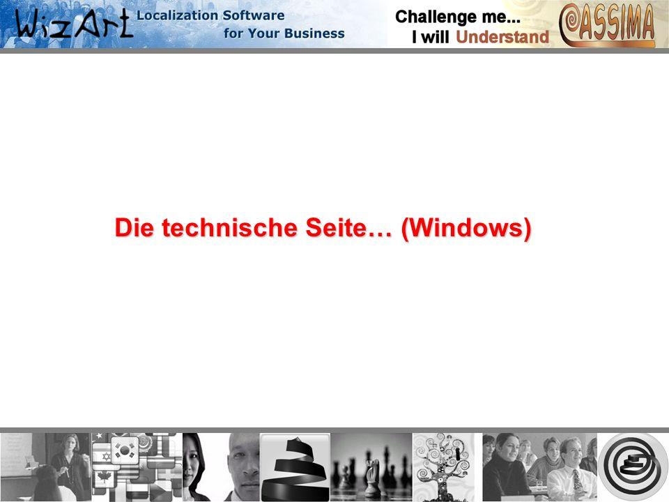 Die technische Seite… (Windows)