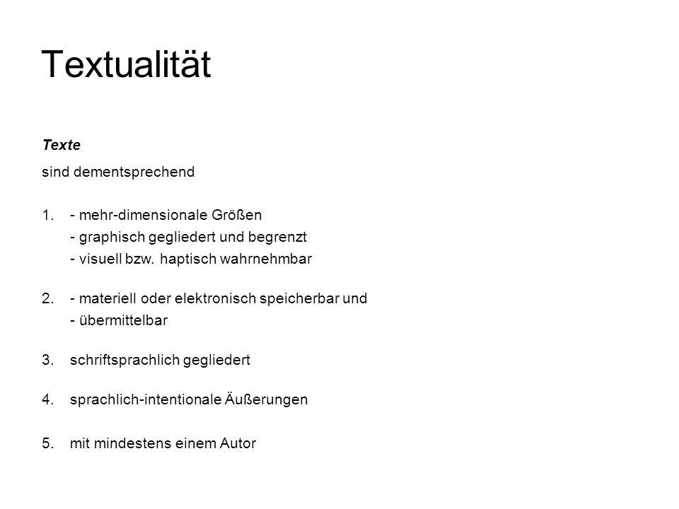 Textualität Textualität – Kohäsion & Kohärenz ist gekennzeichnet -durch transgrammatische Bedingungen der Strukturbildung Der Zusammenhalt (lat.
