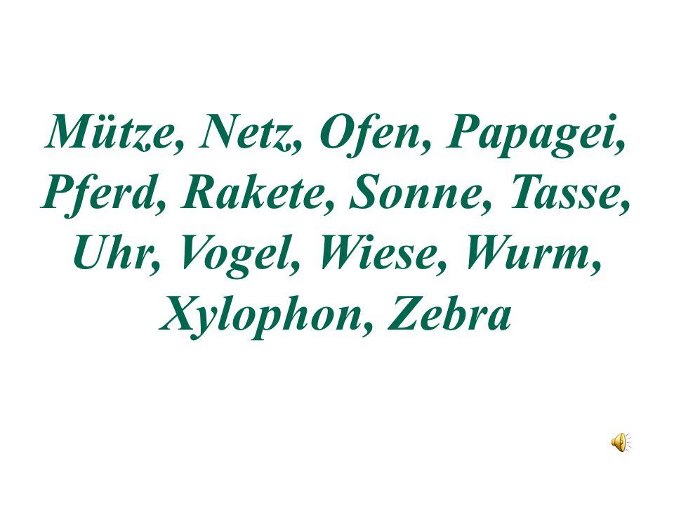 Apfel, Ball, Baum, Bank, Chinese, Dach, Dinosaurier, Decke, Ente, Fenster, Gabel, Hand, Igel, Jacke, Karte, Katze, Knopf, Leiter