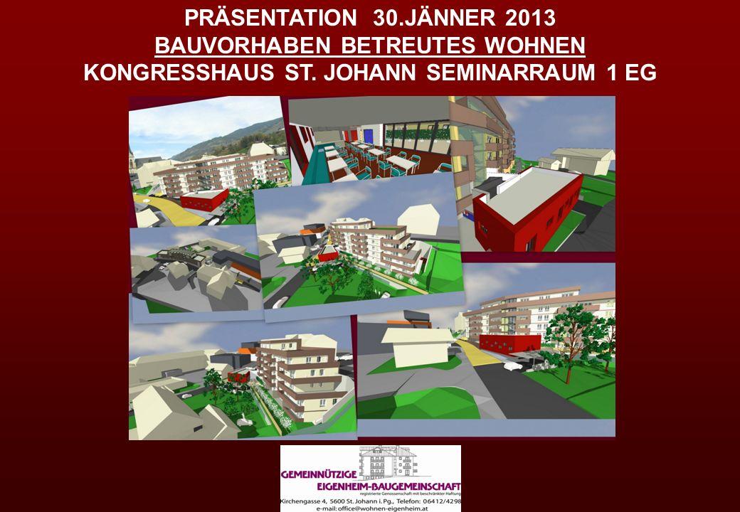PRÄSENTATION 30.JÄNNER 2013 BV BETREUTES WOHNEN KONGRESSHAUS ST.