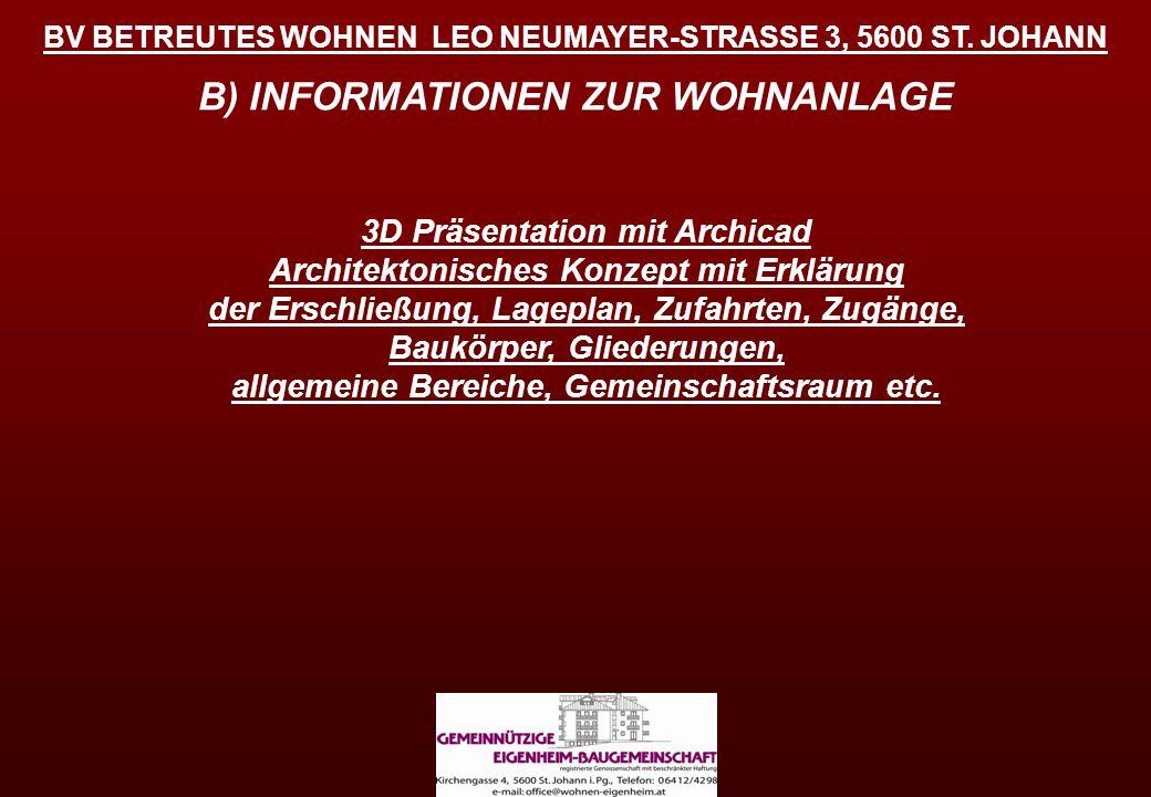 BV BETREUTES WOHNEN LEO NEUMAYER-STRASSE 3, 5600 ST. JOHANN 3D Präsentation mit Archicad Architektonisches Konzept mit Erklärung der Erschließung, Lag