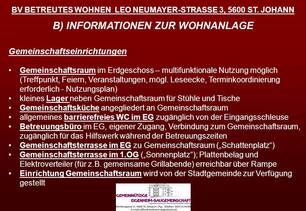 BV BETREUTES WOHNEN LEO NEUMAYER-STRASSE 3, 5600 ST. JOHANN Gemeinschaftseinrichtungen Gemeinschaftsraum im Erdgeschoss – multifunktionale Nutzung mög