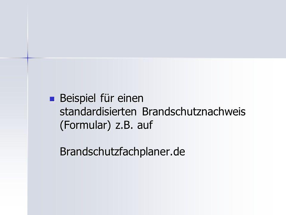 Beispiel für einen standardisierten Brandschutznachweis (Formular) z.B.