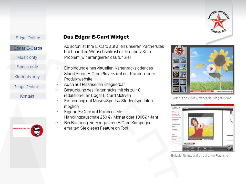 Edgar Online Music only Sports only Students only Kontakt Edgar E-Cards Stage Online Ab sofort ist Ihre E-Card auf allen unseren Partnersites buchbar.