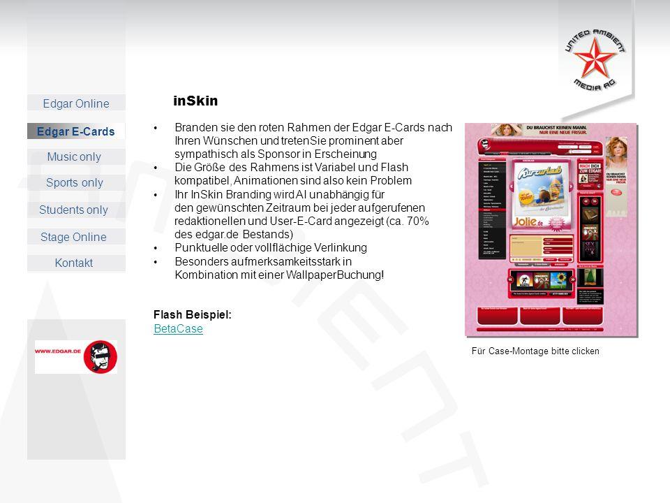 Edgar Online Music only Sports only Students only Kontakt Edgar E-Cards Stage Online Edgar E-Cards Für Case-Montage bitte clicken inSkin Branden sie d