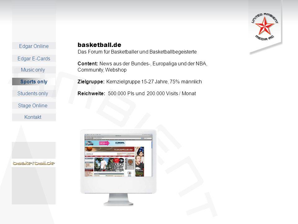 Edgar Online Music only Sports only Students only Kontakt Edgar E-Cards Stage Online basketball.de Das Forum für Basketballer und Basketballbegeistert
