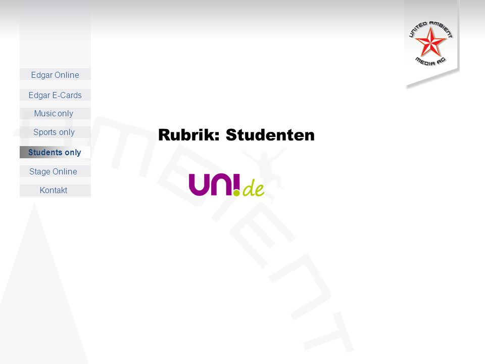 Edgar Online Music only Sports only Students only Kontakt Edgar E-Cards Stage Online Rubrik: Studenten Students only