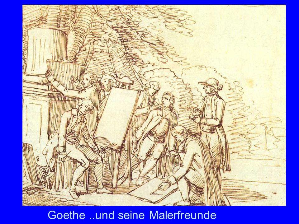 Goethe..und seine Malerfreunde