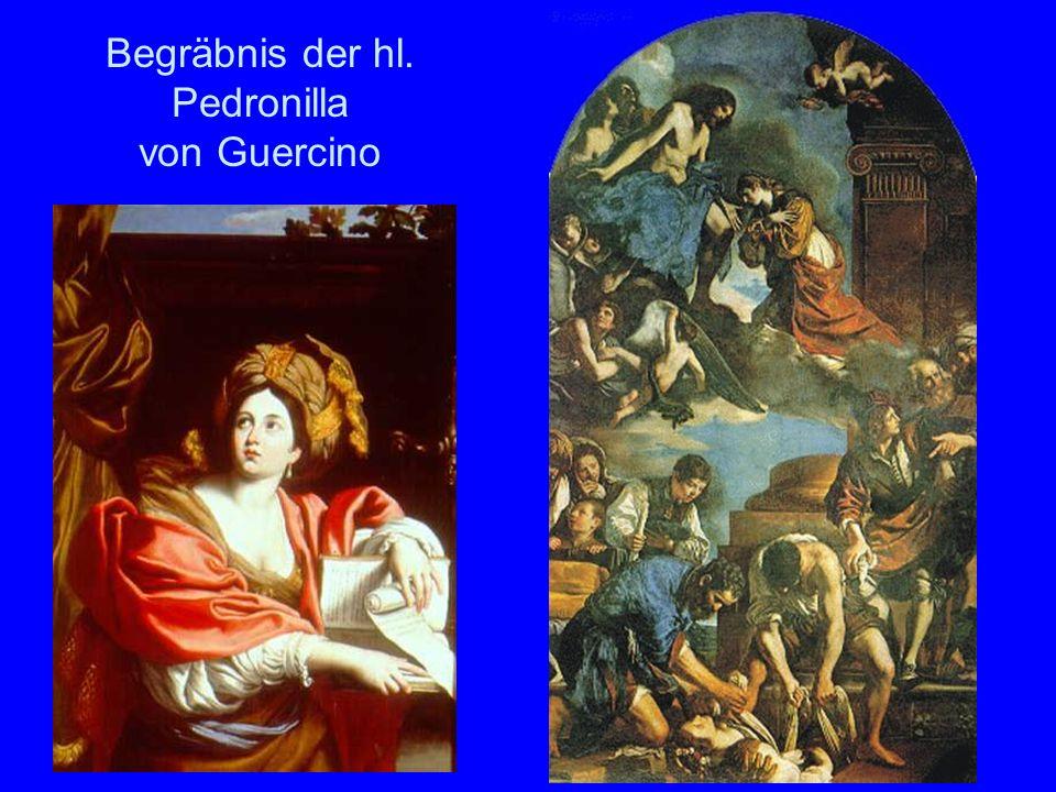 Begräbnis der hl. Pedronilla von Guercino