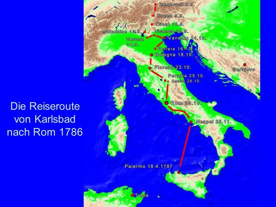 Die Reiseroute von Karlsbad nach Rom 1786