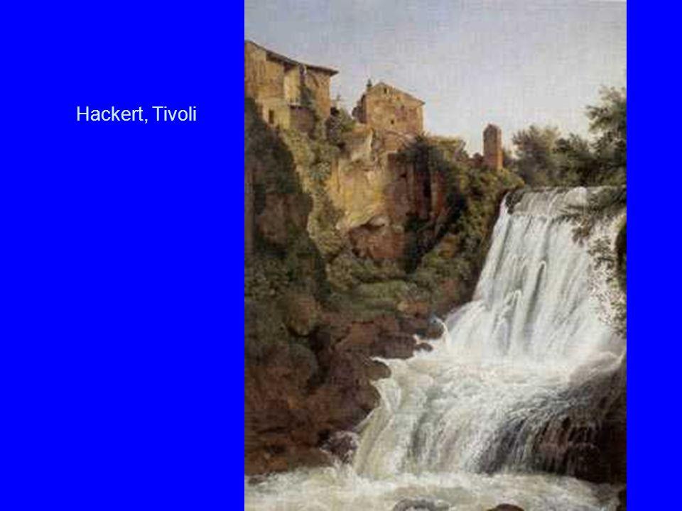 Hackert, Tivoli
