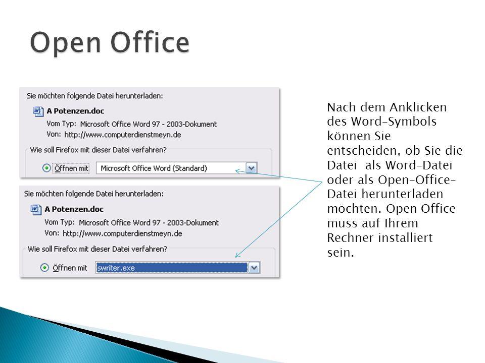 Nach dem Anklicken des Word–Symbols können Sie entscheiden, ob Sie die Datei als Word–Datei oder als Open–Office– Datei herunterladen möchten.