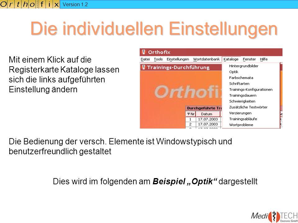 Version 1.2 Die individuellen Einstellungen Mit einem Klick auf die Registerkarte Kataloge lassen sich die links aufgeführten Einstellung ändern Die B