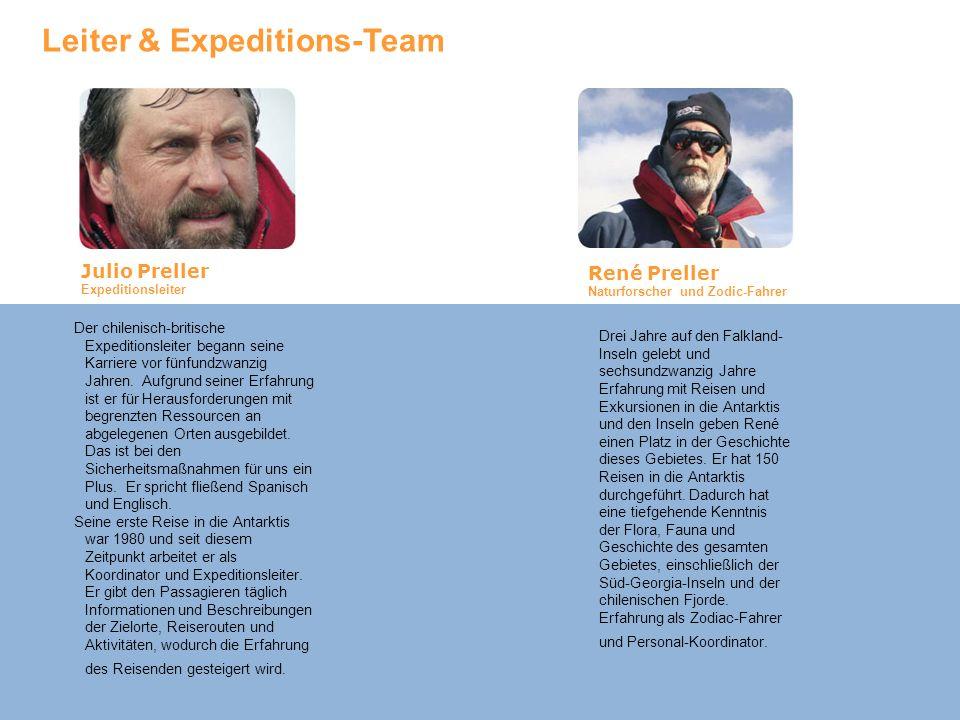 Leiter & Expeditions-Team Der chilenisch-britische Expeditionsleiter begann seine Karriere vor fünfundzwanzig Jahren.