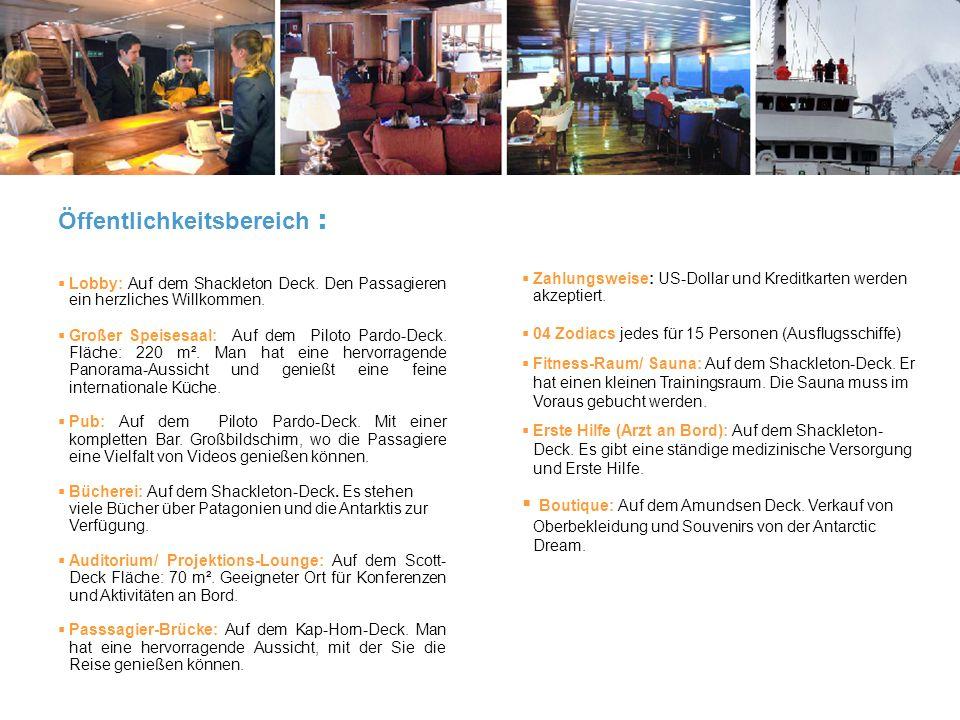 Öffentlichkeitsbereich : Lobby: Auf dem Shackleton Deck.