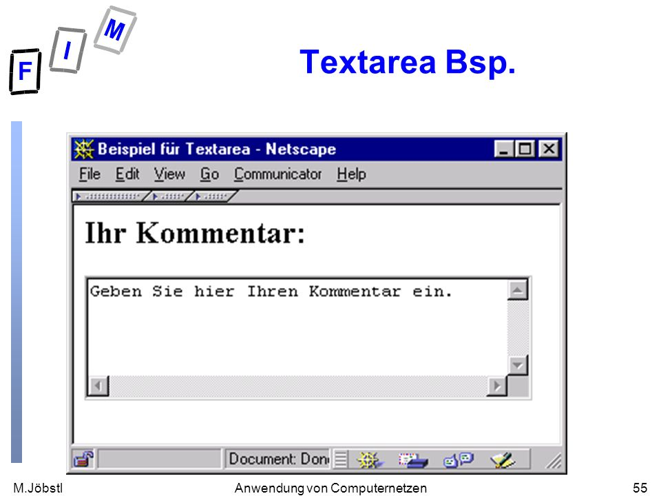 M.Jöbstl55Anwendung von Computernetzen Textarea Bsp.