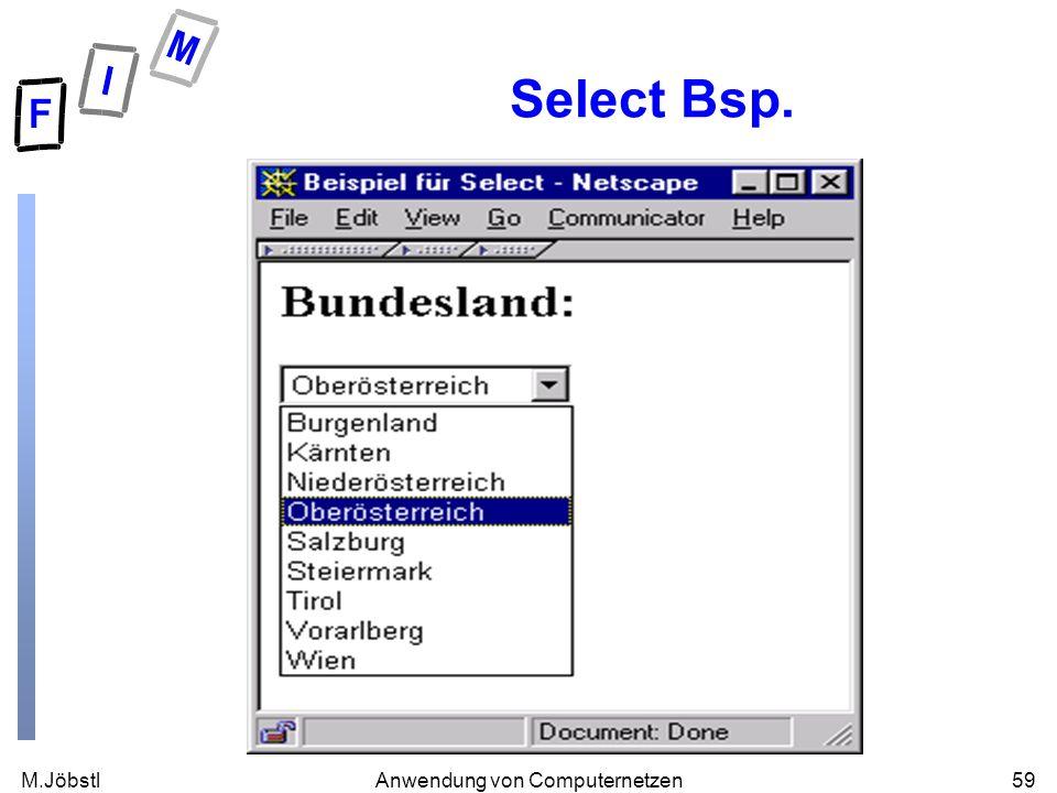 M.Jöbstl59Anwendung von Computernetzen Select Bsp.