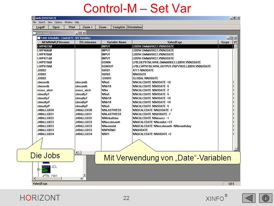 HORIZONT 23 XINFO ® Control-M – Table-Netzplan Gewünschte Tables selektieren Anzahl Level Vorgänger/Nachfolger