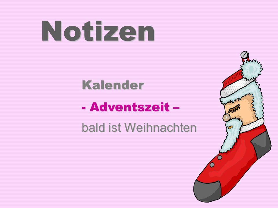 Notizen Kalender - Adventszeit – bald ist Weihnachten