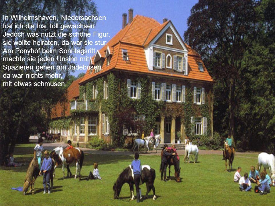 Annegret aus Schleswig-Holstein die sollte, sagt man, ziemlich stolz sein. Da gibt es Wirsing und anderen Kohl, ich fühlte mich schon richtig wohl. Do