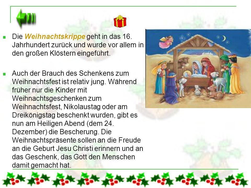 Das Weihnachtsfest - Ursprung und Bräuche zum Weihnachtsfest Wie kaum ein anderes wird das Weihnachtsfest in aller Welt mit zahlreichen Bräuchen gefei