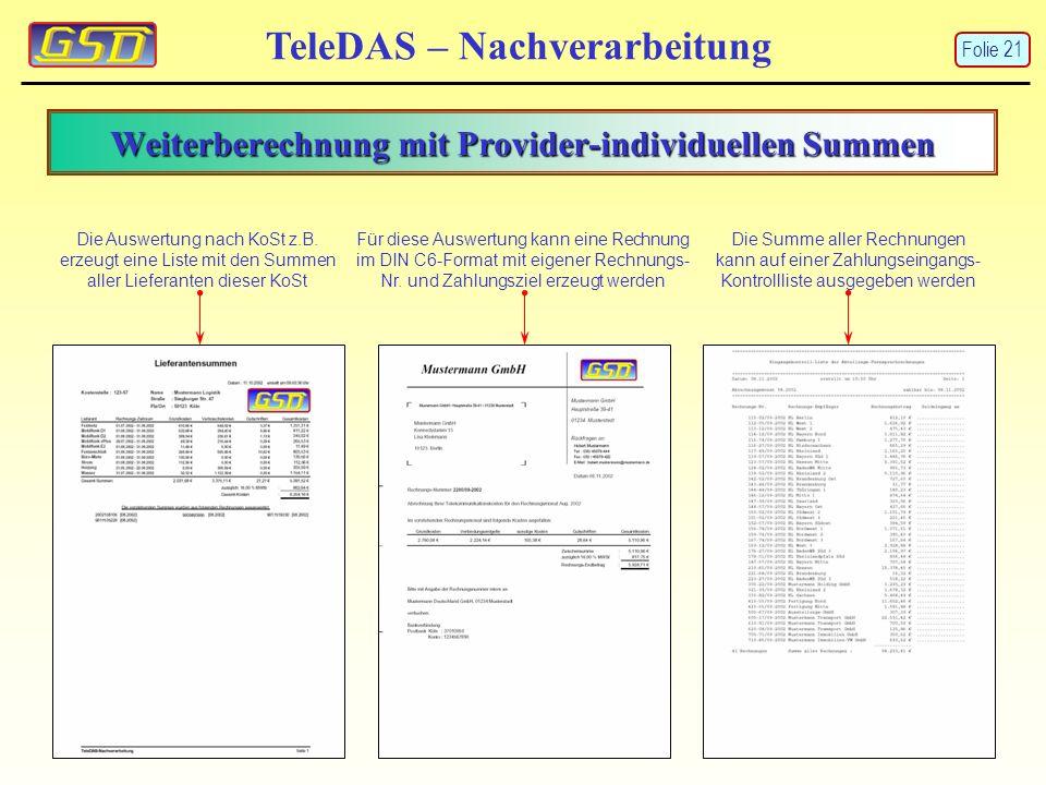 Weiterberechnung mit Provider-individuellen Summen TeleDAS – Nachverarbeitung Die Auswertung nach KoSt z.B.