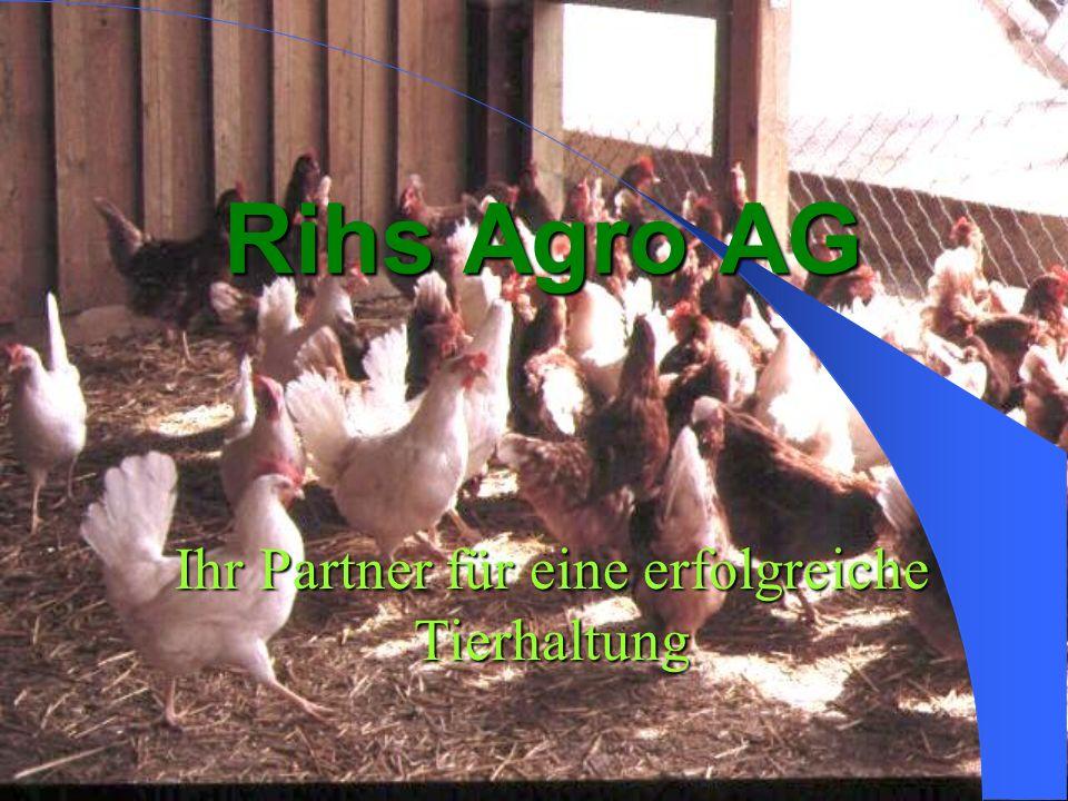 Rihs Agro AG Ihr Partner für eine erfolgreiche Tierhaltung