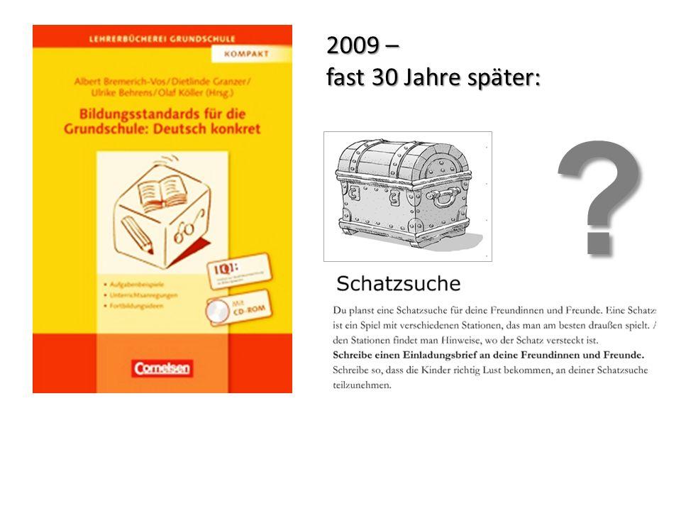 2009 – fast 30 Jahre später: ?