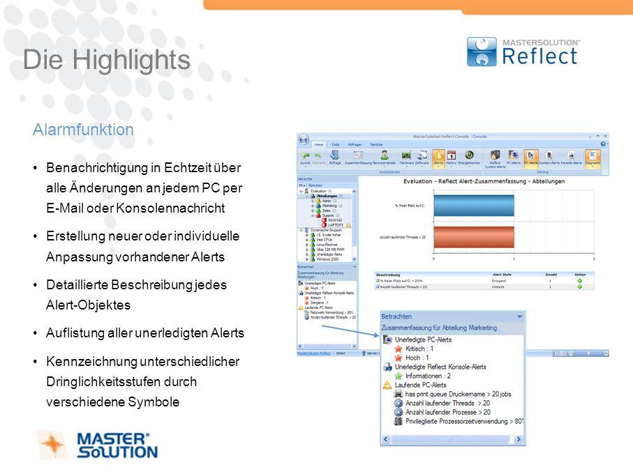 Die Highlights Alarmfunktion Benachrichtigung in Echtzeit über alle Änderungen an jedem PC per E-Mail oder Konsolennachricht Erstellung neuer oder ind