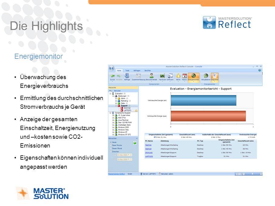 Die Highlights Energiemonitor Überwachung des Energieverbrauchs Ermittlung des durchschnittlichen Stromverbrauchs je Gerät Anzeige der gesamten Einsch