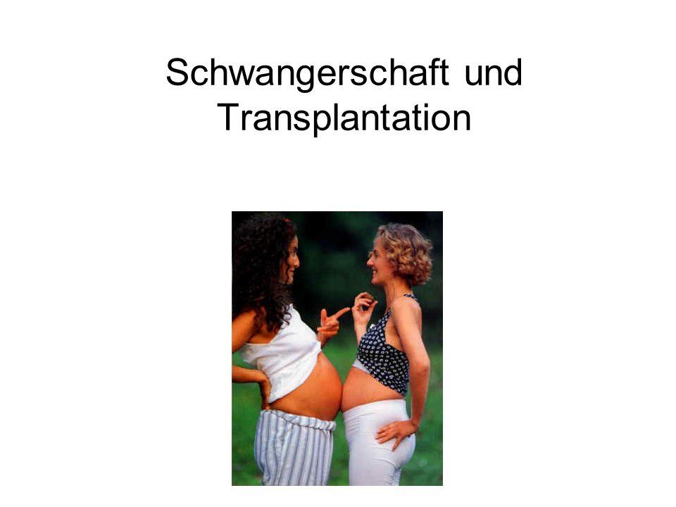 Schwangerschaft und Transplantation
