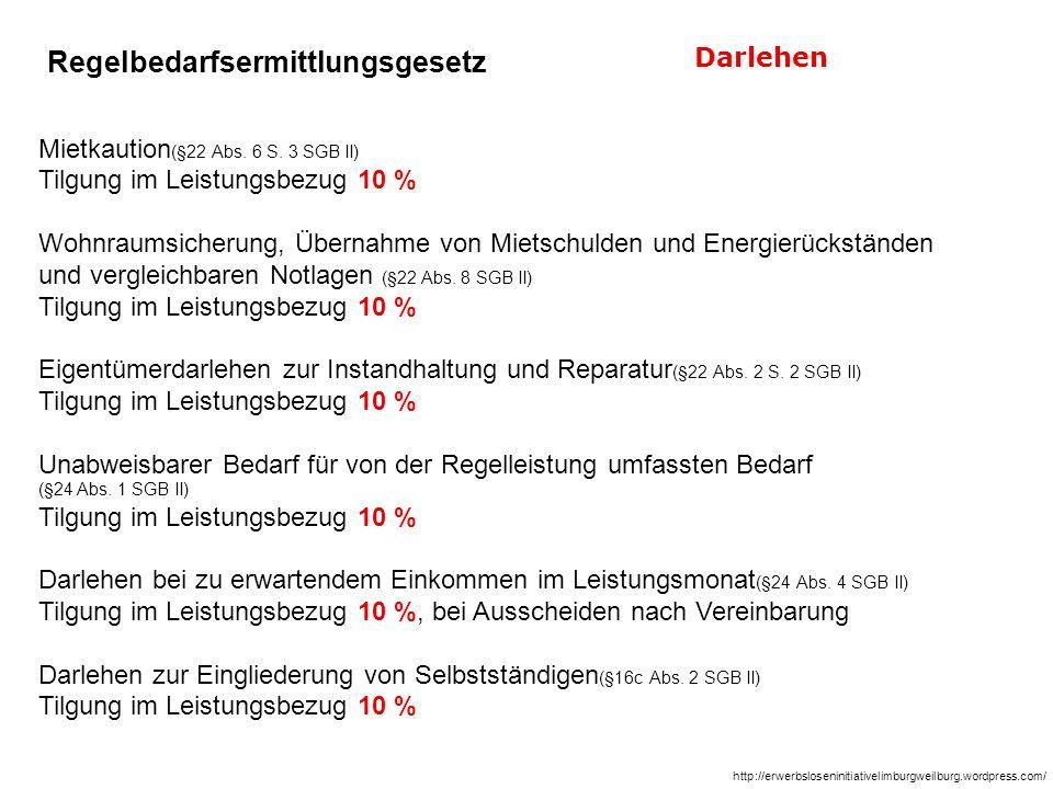 Mietkaution (§22 Abs. 6 S. 3 SGB II) Tilgung im Leistungsbezug 10 % Wohnraumsicherung, Übernahme von Mietschulden und Energierückständen und vergleich