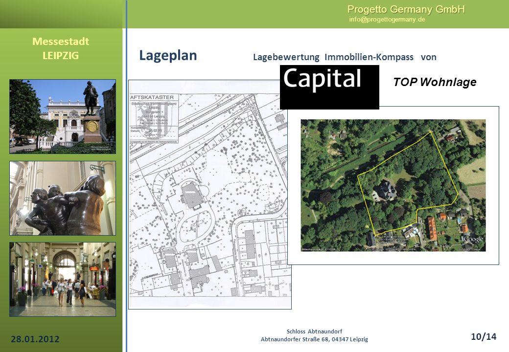 Progetto Germany GmbH Progetto Germany GmbH info@progettogermany.de 10/14 Lageplan Lagebewertung Immobilien-Kompass von Messestadt LEIPZIG Schloss Abt
