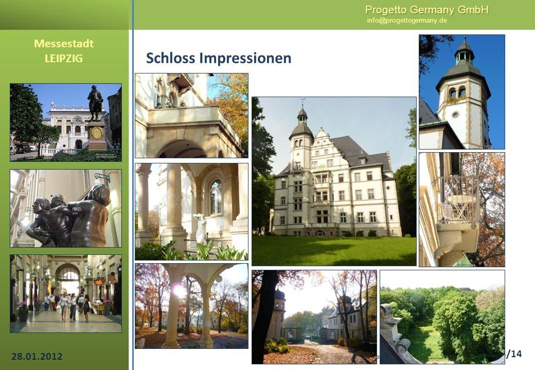 Progetto Germany GmbH Progetto Germany GmbH info@progettogermany.de 14/14 Schloss Impressionen Messestadt LEIPZIG Schloss Abtnaundorf Abtnaundorfer St