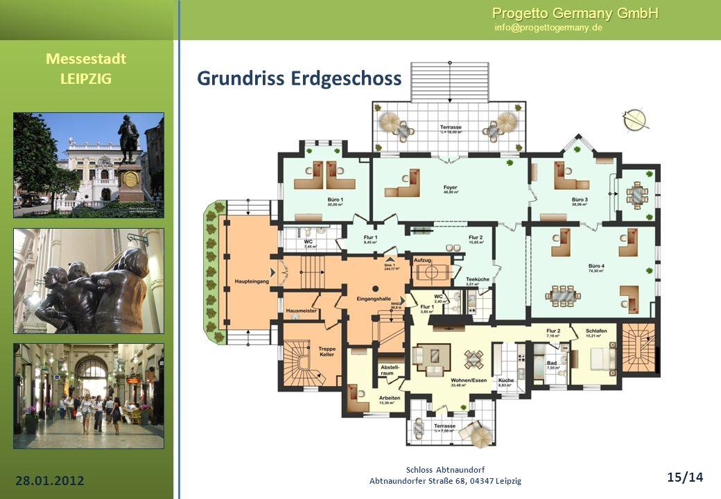 Progetto Germany GmbH Progetto Germany GmbH info@progettogermany.de 15/14 Messestadt LEIPZIG Schloss Abtnaundorf Abtnaundorfer Straße 68, 04347 Leipzi
