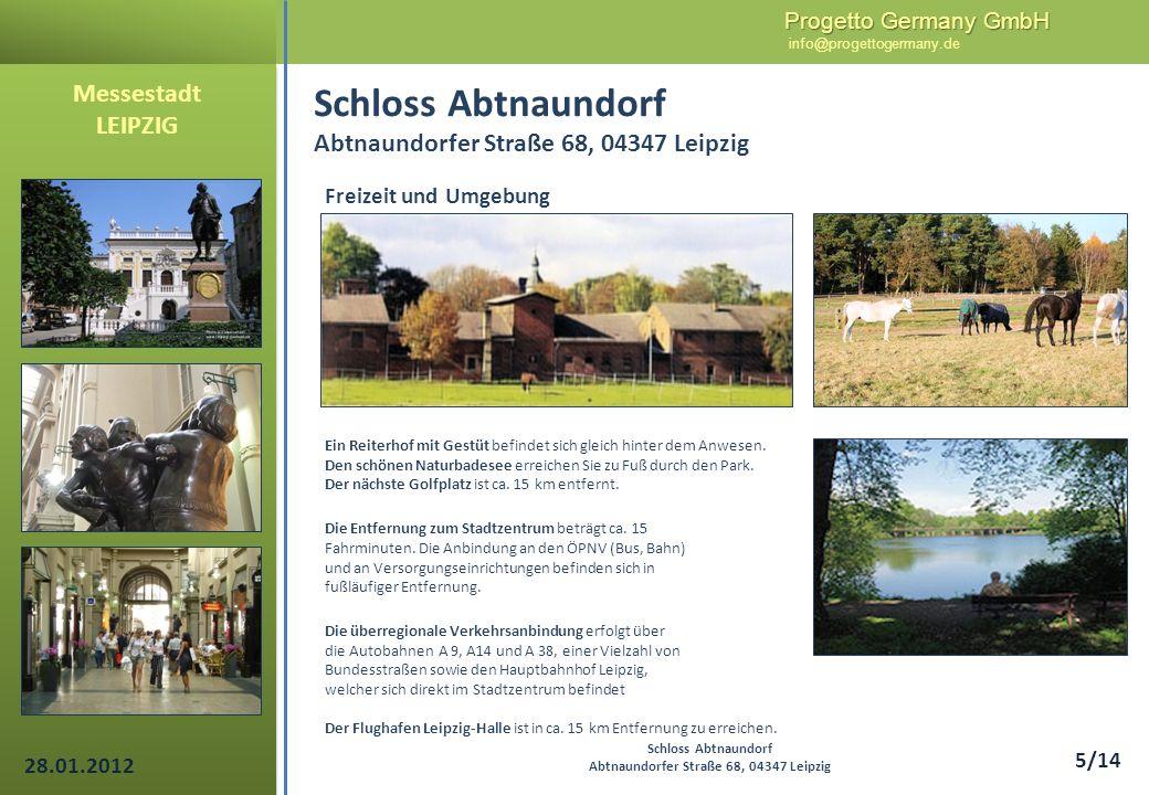 Progetto Germany GmbH Progetto Germany GmbH info@progettogermany.de 16/14 Messestadt LEIPZIG Schloss Abtnaundorf Abtnaundorfer Straße 68, 04347 Leipzig Grundriss 1.