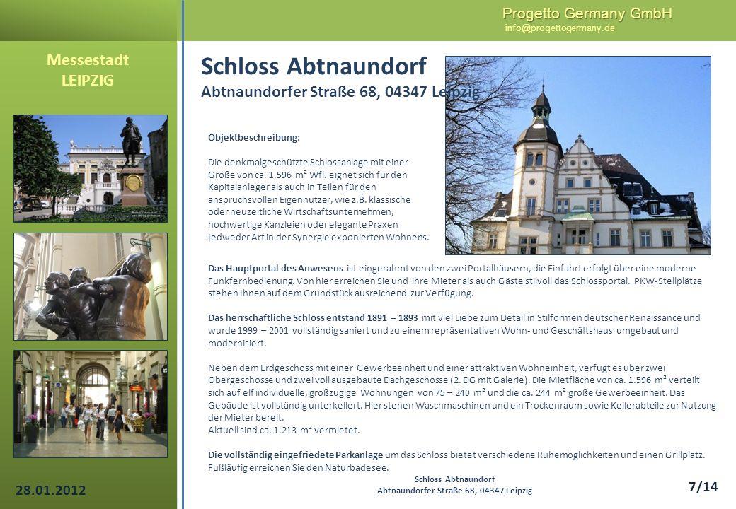 Progetto Germany GmbH Progetto Germany GmbH info@progettogermany.de 7/14 Das Hauptportal des Anwesens ist eingerahmt von den zwei Portalhäusern, die E