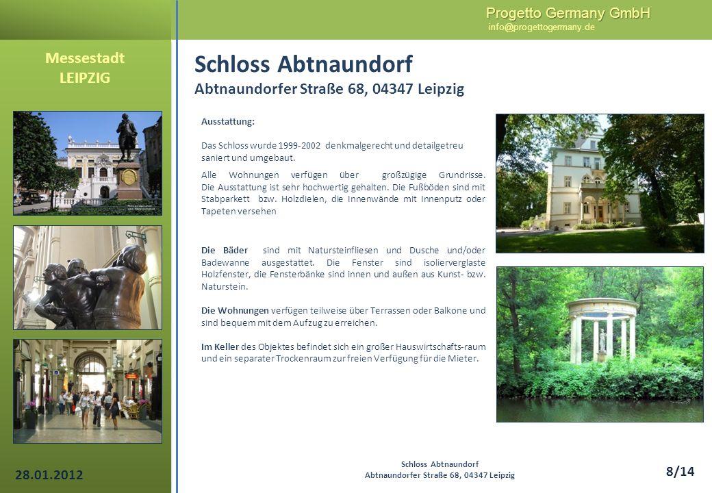 Progetto Germany GmbH Progetto Germany GmbH info@progettogermany.de 19/14 Messestadt LEIPZIG Grundriss DG Schloss Abtnaundorf Abtnaundorfer Straße 68, 04347 Leipzig WHG 10WHG 11 Galerie 10 Galerie 11 28.01.2012