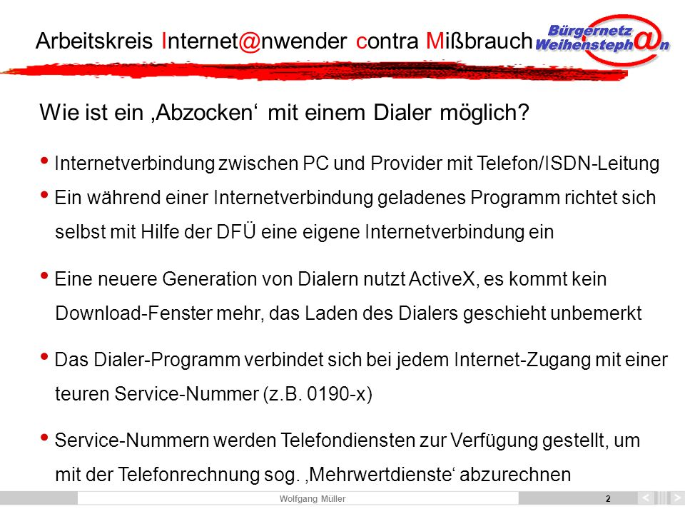 3 Arbeitskreis Internet@nwender contra Mißbrauch 3 Wolfgang Müller Welche Rufnummer kosten wieviel.
