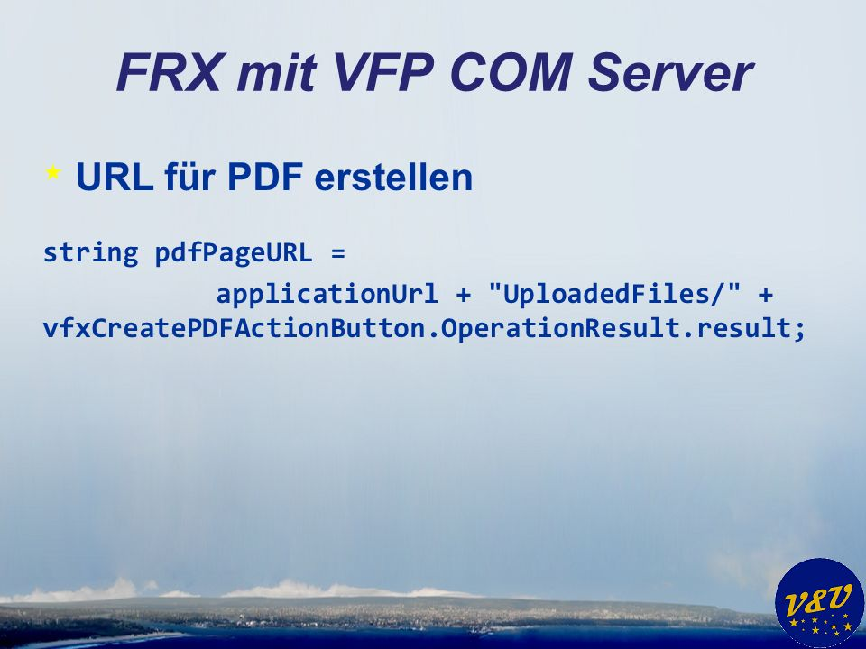 FRX mit VFP COM Server * URL für PDF erstellen string pdfPageURL = applicationUrl +
