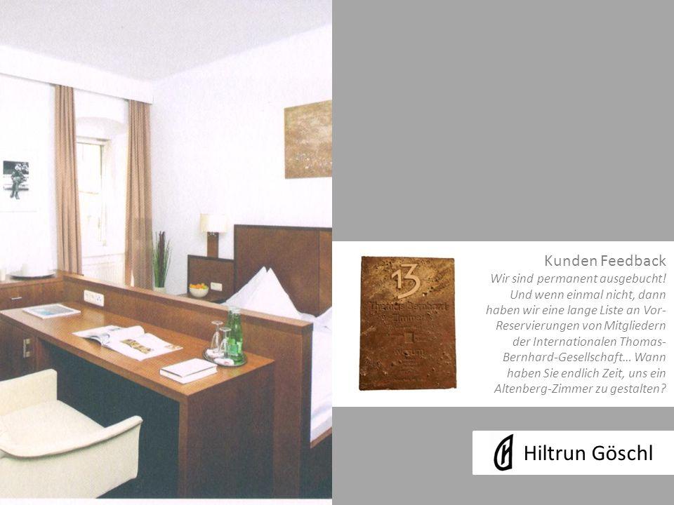Hiltrun Göschl Kunden Feedback Wir sind permanent ausgebucht.