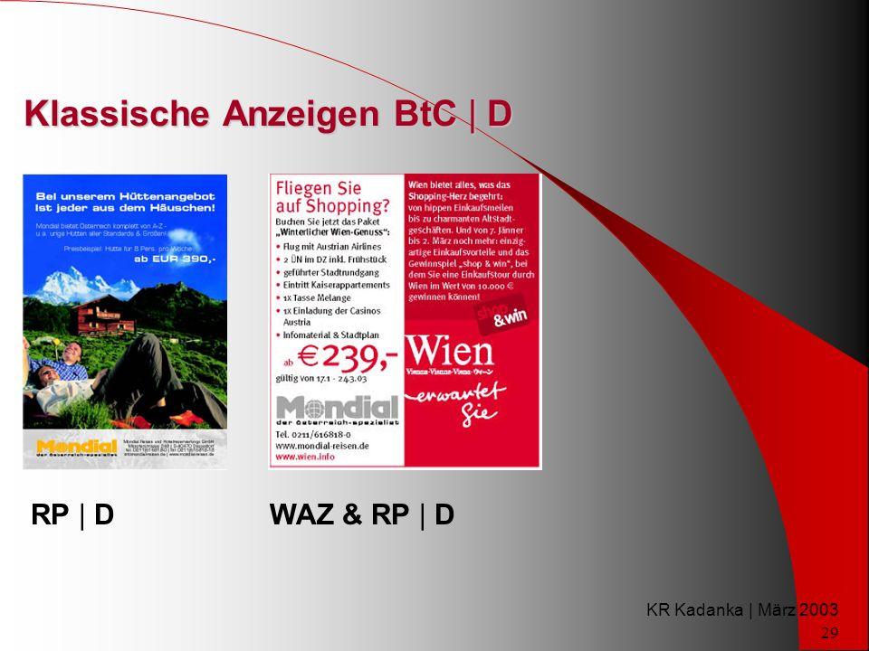 KR Kadanka | März 2003 29 Klassische Anzeigen BtC | D RP | DWAZ & RP | D