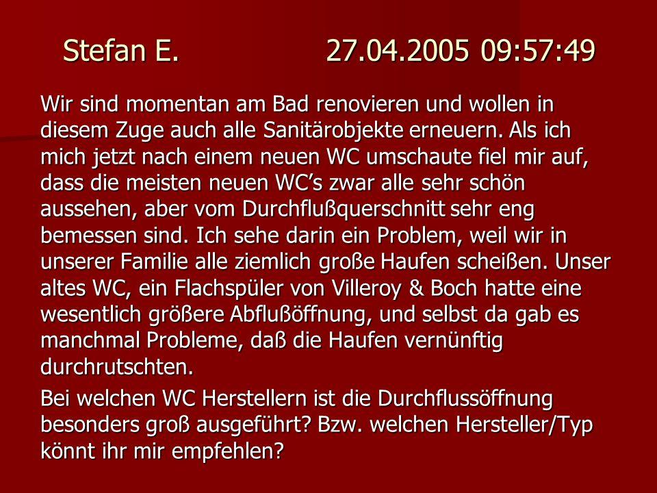Benjamin 27.04.2005 10:00:52 Esst halt mehr Sauerkraut dann passt`s schon durch! Sachen gibt s...
