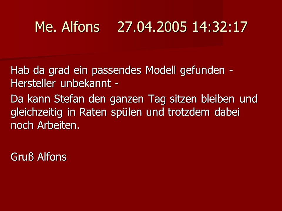 Me. Alfons 27.04.2005 14:32:17 Hab da grad ein passendes Modell gefunden - Hersteller unbekannt - Da kann Stefan den ganzen Tag sitzen bleiben und gle