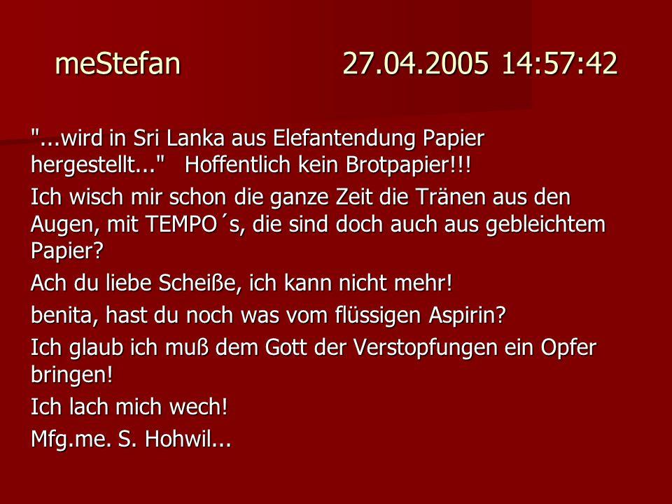 meStefan 27.04.2005 14:57:42