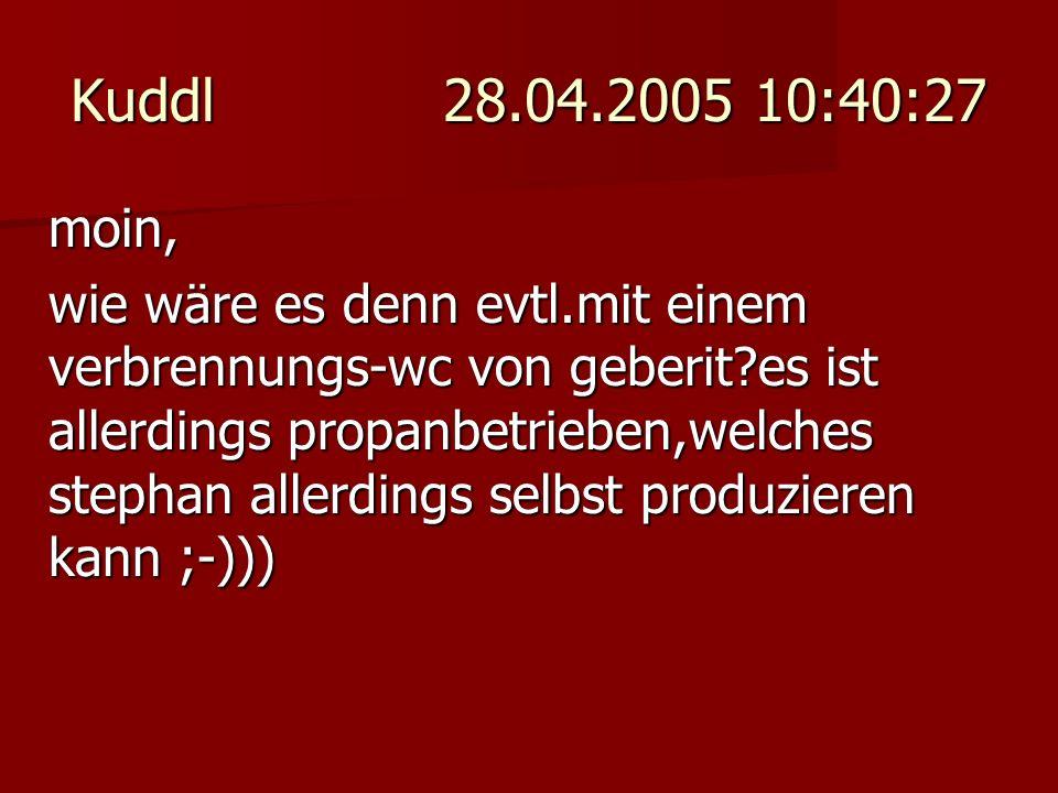 Kuddl 28.04.2005 10:40:27 moin, wie wäre es denn evtl.mit einem verbrennungs-wc von geberit?es ist allerdings propanbetrieben,welches stephan allerdin