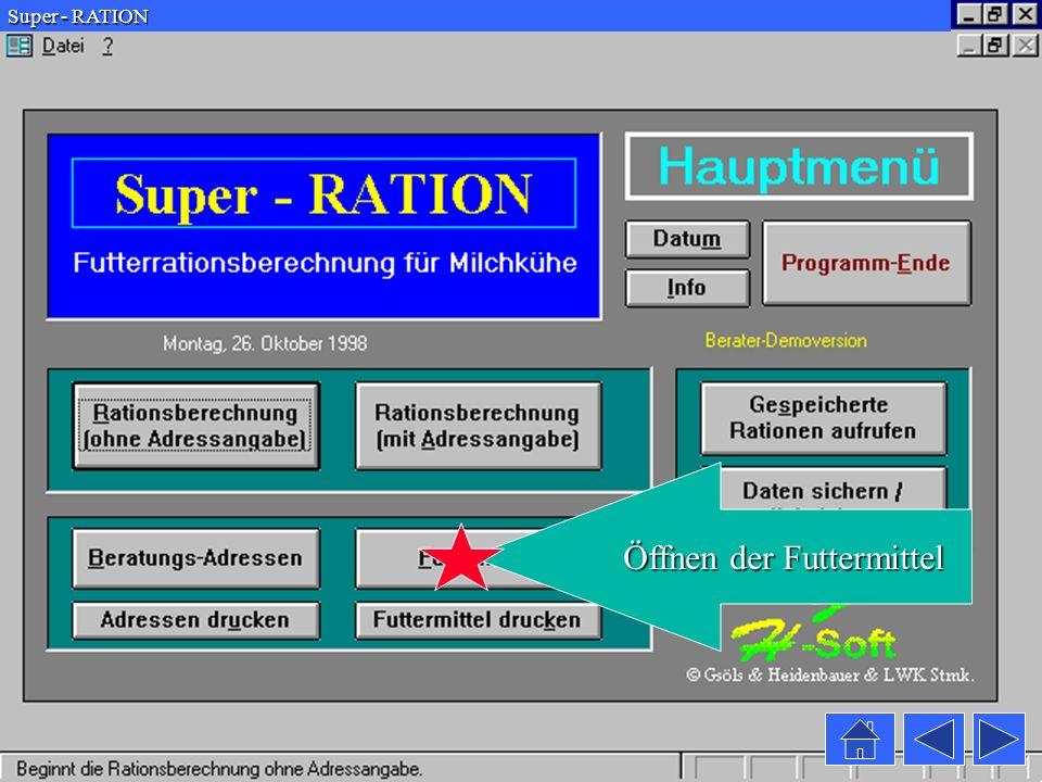 Super - RATION Das Futterrationsberechnungsprogramm für Milchkühe