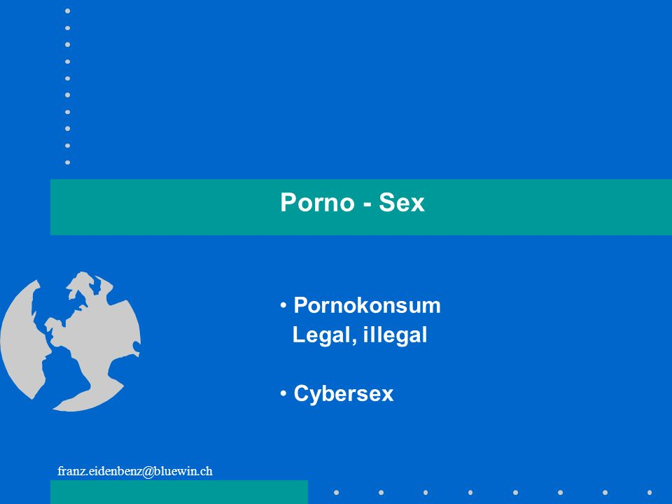 Porno - Sex Pornokonsum Legal, illegal Cybersex