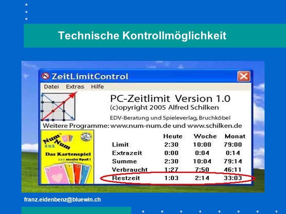 franz.eidenbenz@bluewin.ch Technische Kontrollmöglichkeit