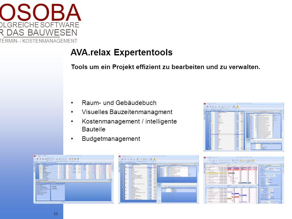 COSOBA AVA / TERMIN- / KOSTENMANAGEMENT FÜR DAS BAUWESEN ERFOLGREICHE SOFTWARE 11 Raum- und Gebäudebuch Visuelles Bauzeitenmanagment Kostenmanagement